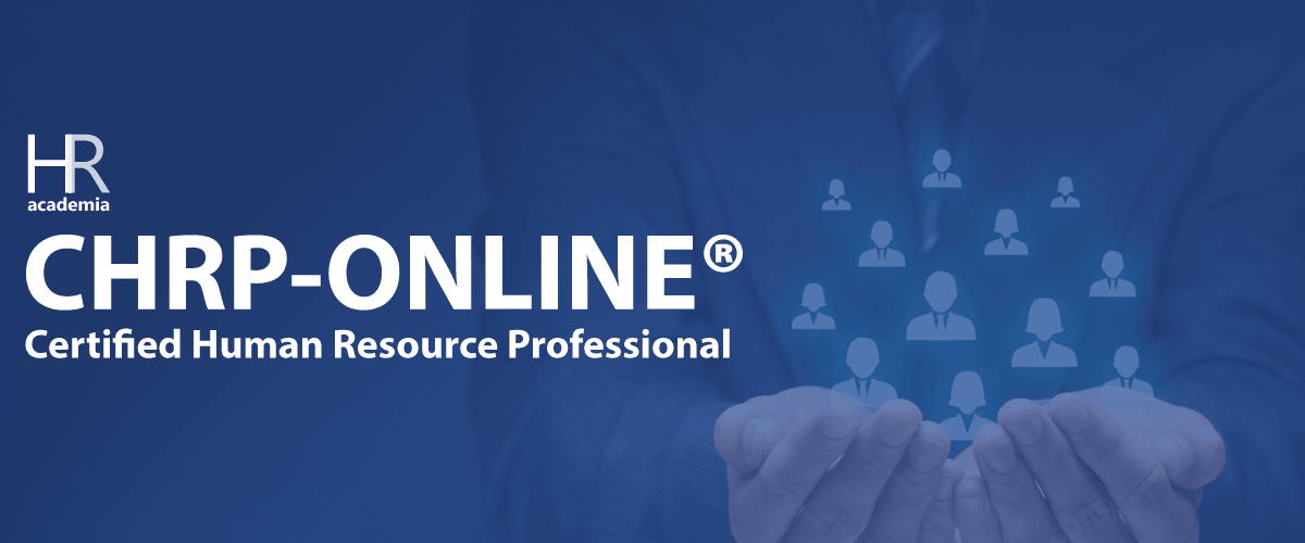 Chrp Online Certified Hr Professional Certification Hracademia
